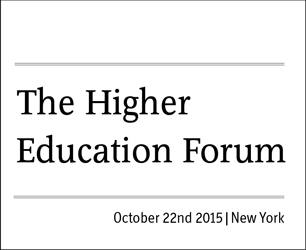 The Higher Education Forum
