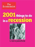 2001 things to do in a recession