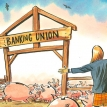 Banking on a new union