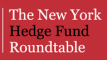 New York Hedge Fund Roundtable