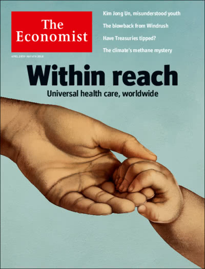 Current Edition Apr 28th 2018Universal Health Care, Worldwide, Is Within  Reach